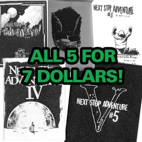 all 5 next stop adventure zines for 7 dollars over 200 pages of bike touring madness